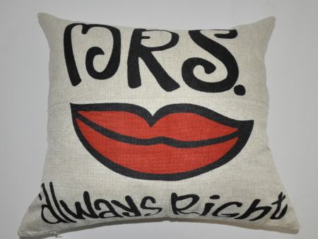 Housse de coussin MRS. Always Right With Mouth